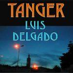 Luis Delgado - Tanger