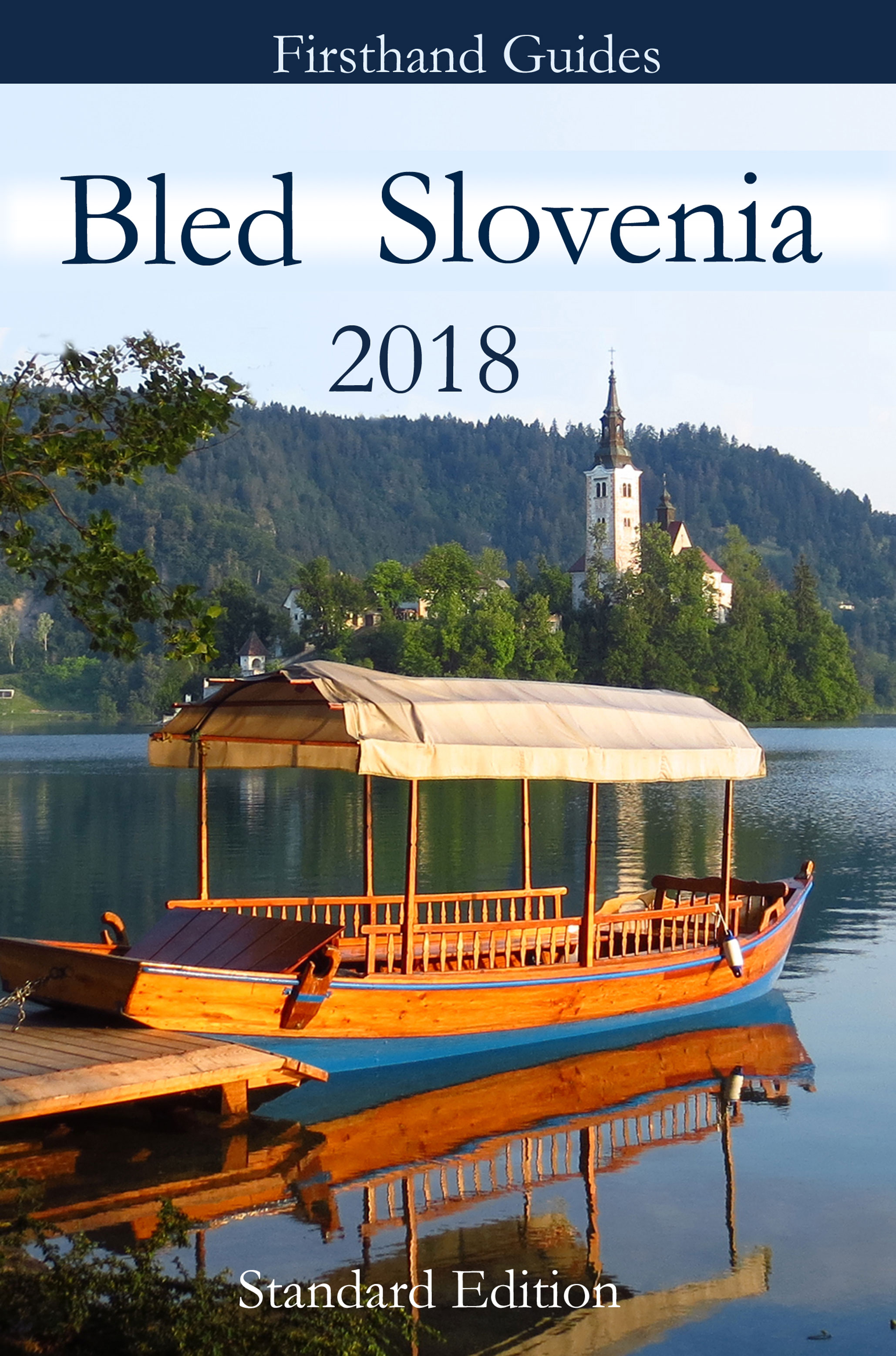 Bled Slovenia Guide 2018