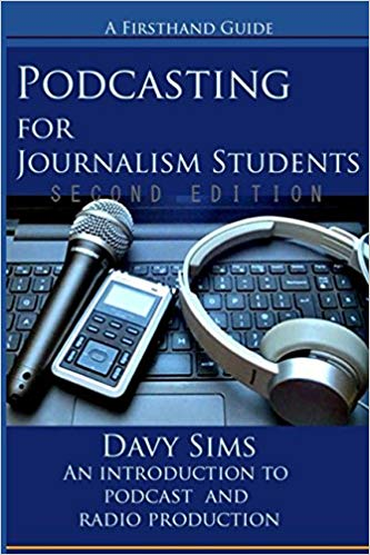 Podcasting for Journalism Students