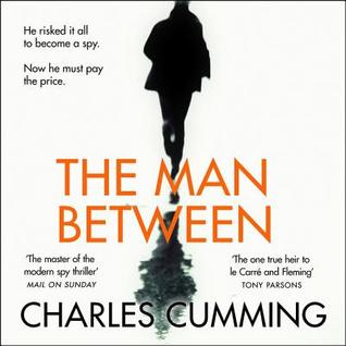 Charles Cumming - The Man Between