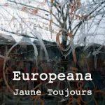 Europeana | Jaune Toujours