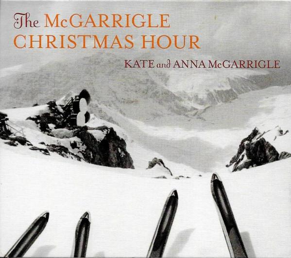 Kate and Anna McGarrigle* – The McGarrigle Christmas Hour