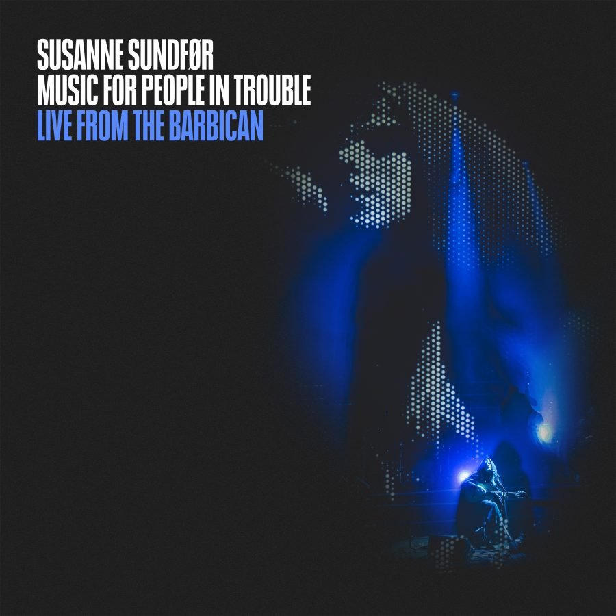 Susanne Sundfør - Music for people in trouble live at the Barbican