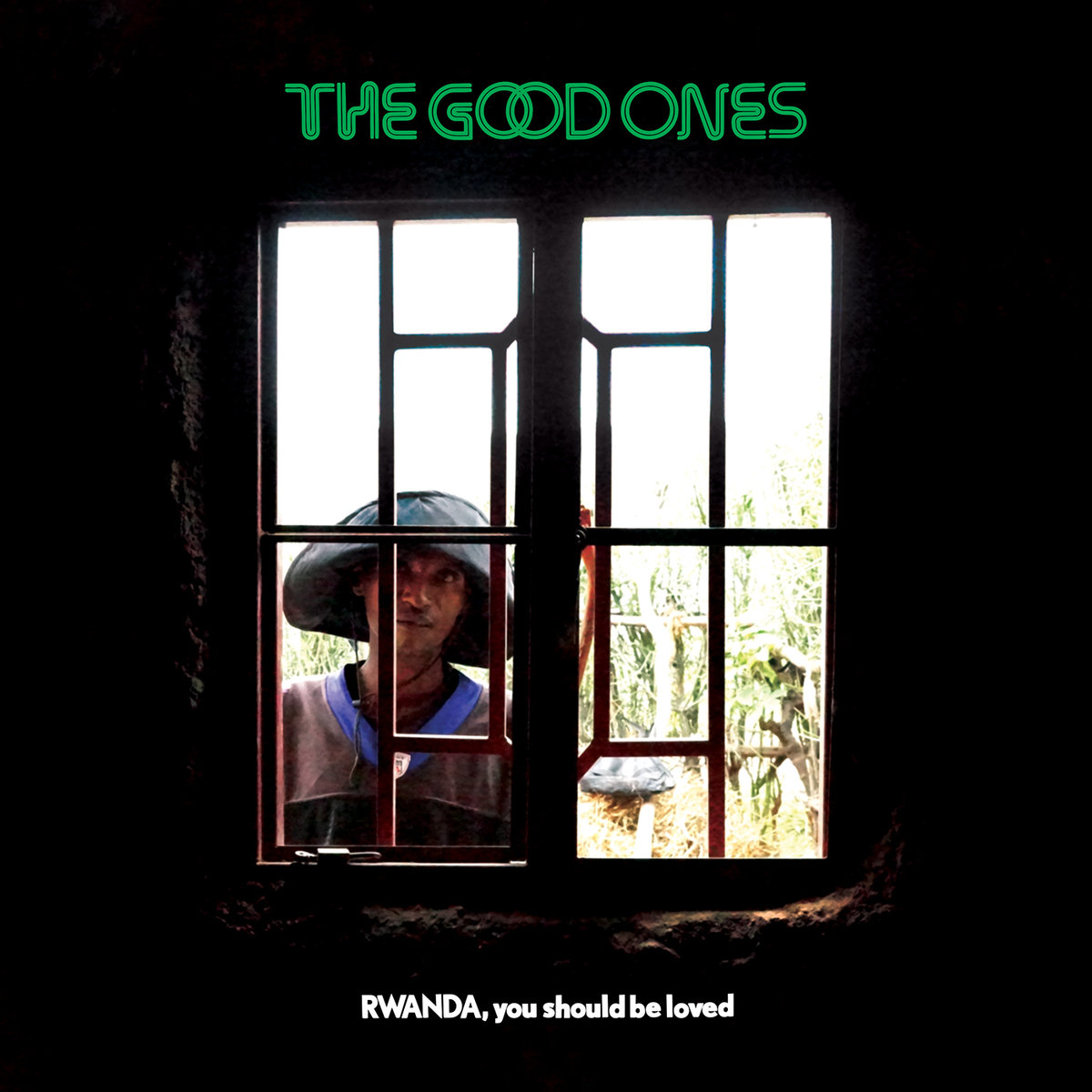The Good Ones | Rwanda, You Should Be Loved
