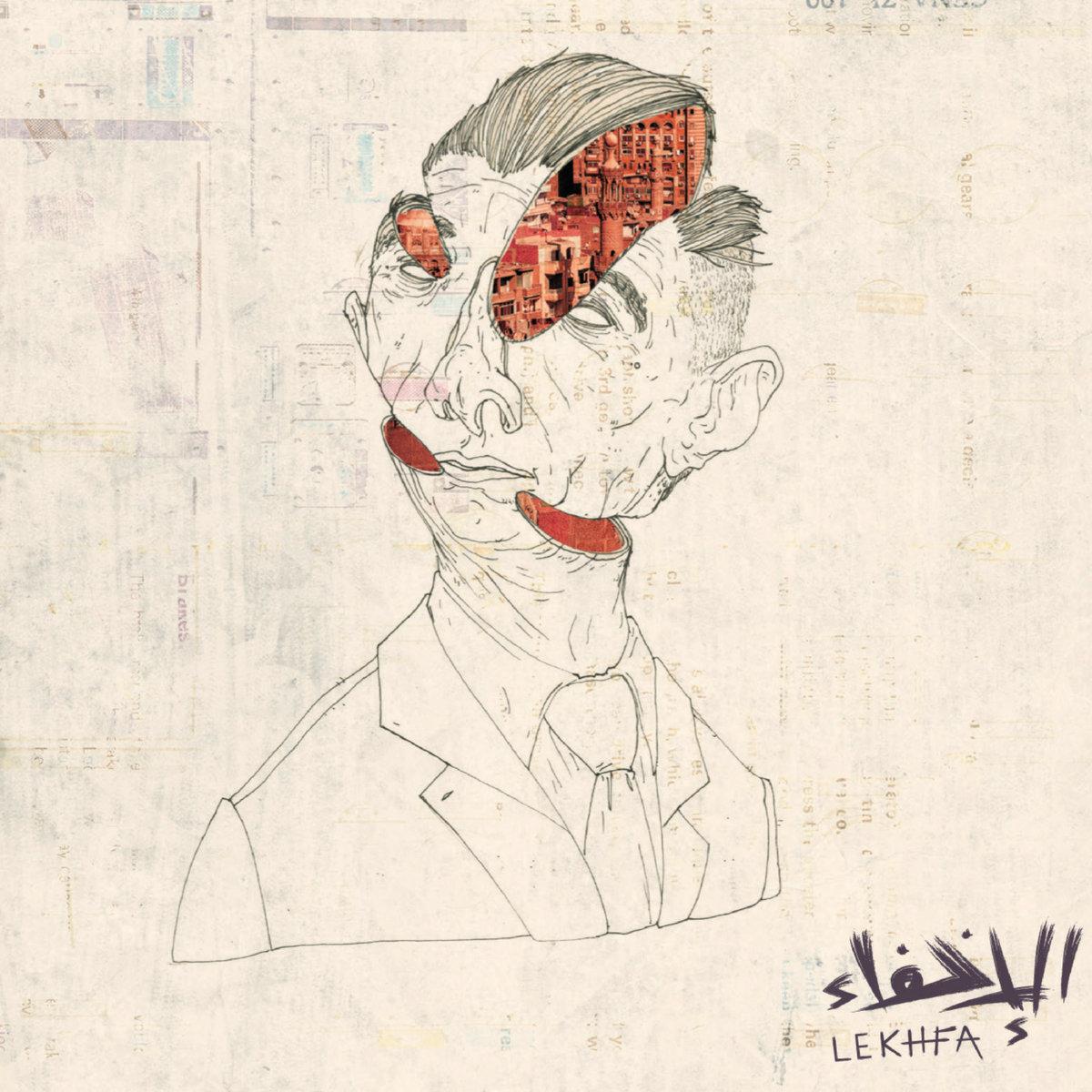 Lekhfa by Maryam Saleh, Maurice Louca & Tamer Abu Ghazaleh