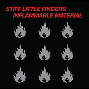 Stiff Little Fngers - Imflammable Material.